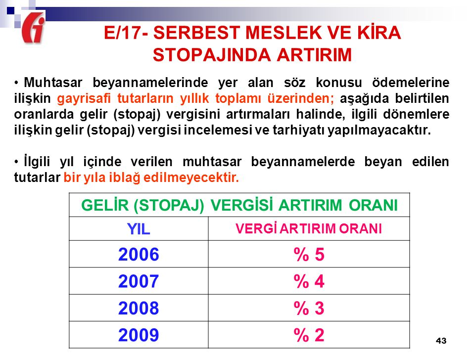 E/17- SERBEST MESLEK VE KİRA STOPAJINDA ARTIRIM