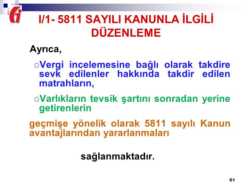 I/1- 5811 SAYILI KANUNLA İLGİLİ DÜZENLEME