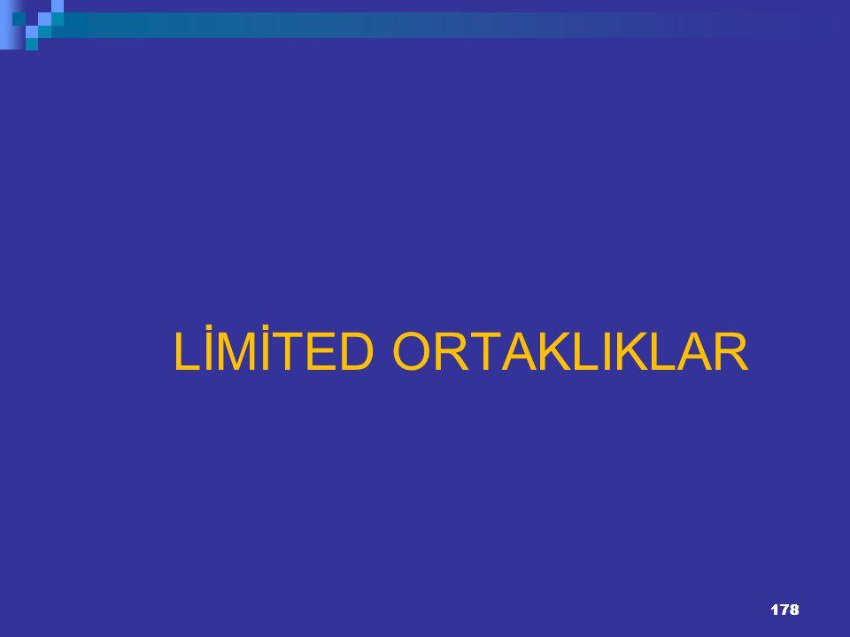 LİMİTED ORTAKLIKLAR 178