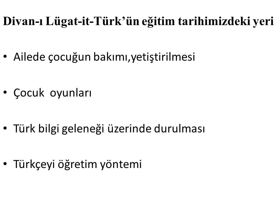 Divan-ı Lügat-it-Türk'ün eğitim tarihimizdeki yeri