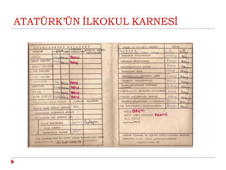 ATATÜRK'ÜN İLKOKUL KARNESİ