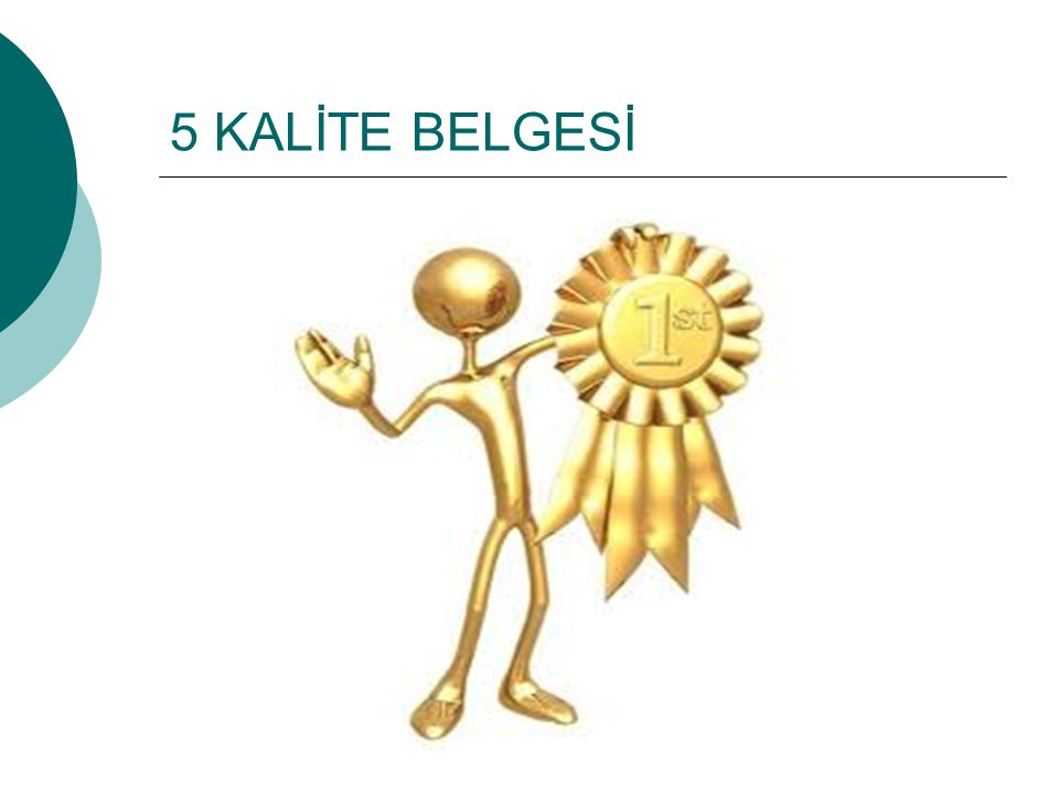 5 KALİTE BELGESİ