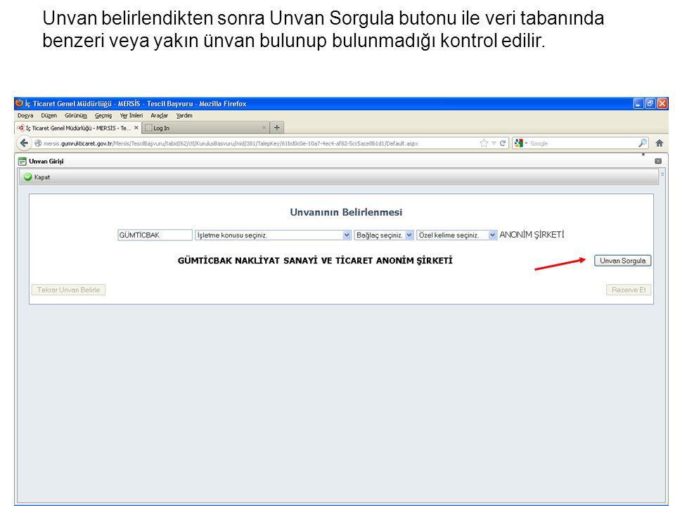 Unvan belirlendikten sonra Unvan Sorgula butonu ile veri tabanında benzeri veya yakın ünvan bulunup bulunmadığı kontrol edilir.