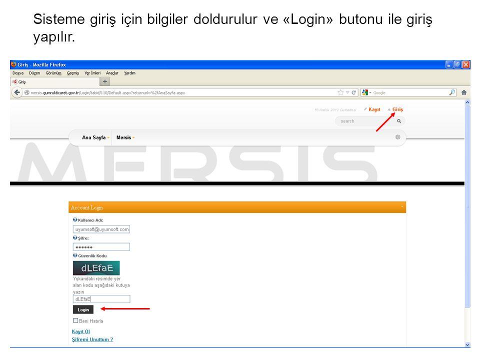 Sisteme giriş için bilgiler doldurulur ve «Login» butonu ile giriş yapılır.