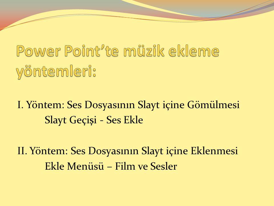 Power Point'te müzik ekleme yöntemleri: