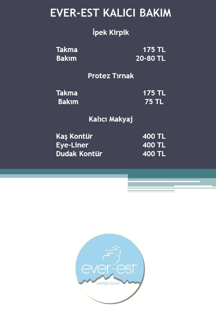 EVER-EST KALICI BAKIM İpek Kirpik Takma. 175 TL Bakım
