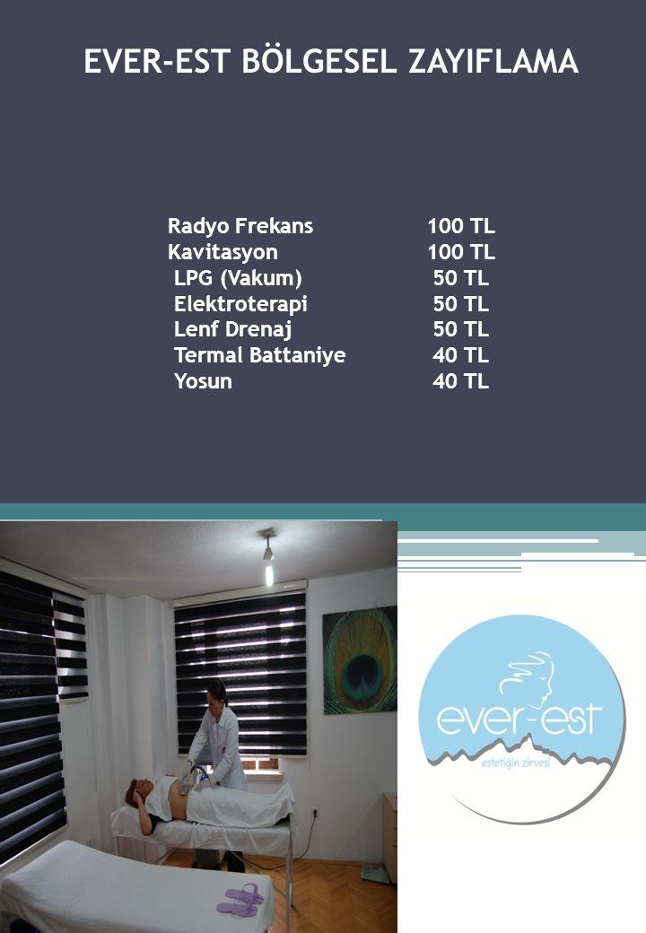 EVER-EST BÖLGESEL ZAYIFLAMA Radyo Frekans. 100 TL Kavitasyon