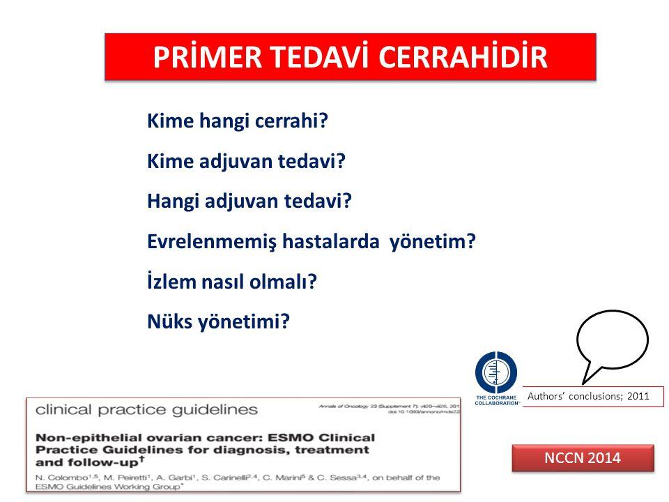 PRİMER TEDAVİ CERRAHİDİR