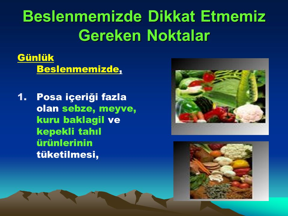 Beslenmemizde Dikkat Etmemiz Gereken Noktalar