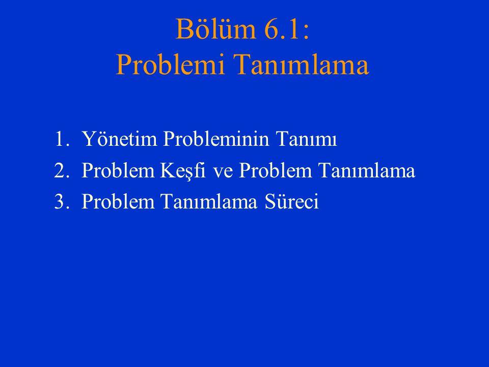 Bölüm 6.1: Problemi Tanımlama