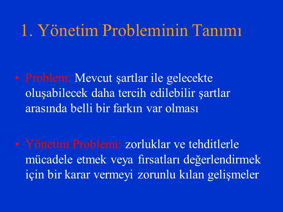 1. Yönetim Probleminin Tanımı