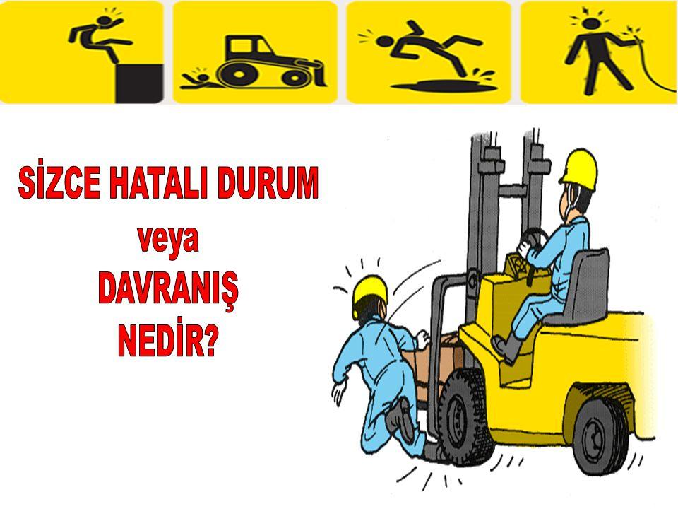 SİZCE HATALI DURUM veya DAVRANIŞ NEDİR 51