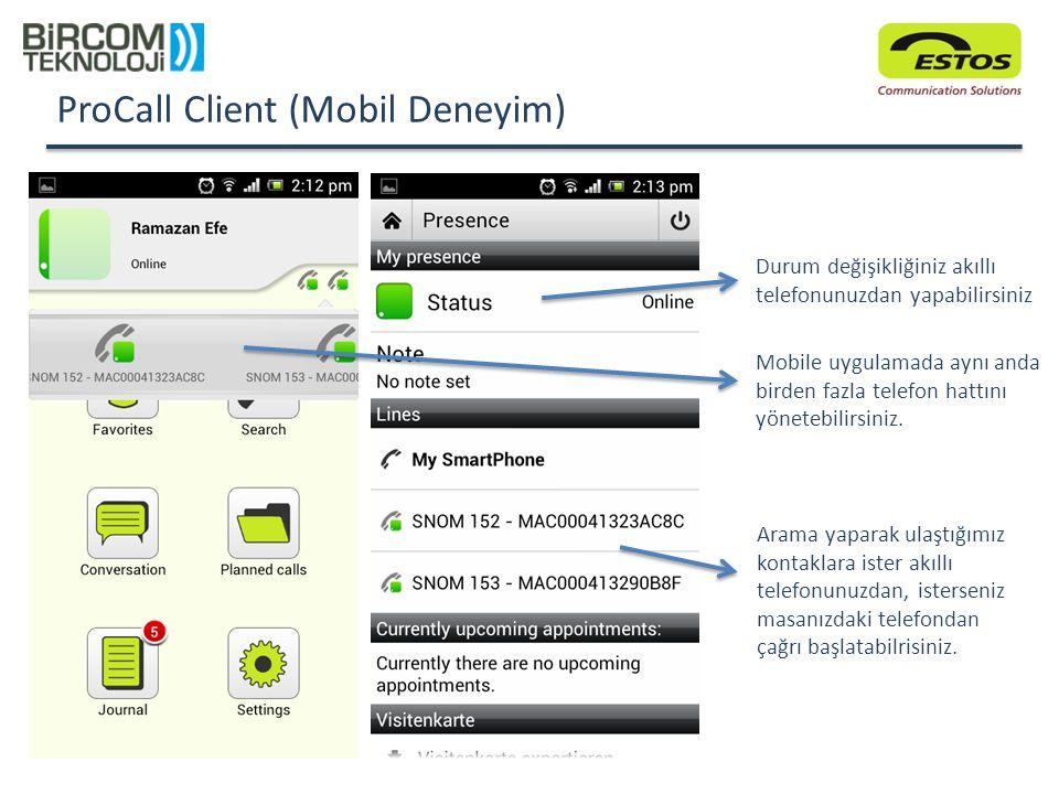 ProCall Client (Mobil Deneyim)