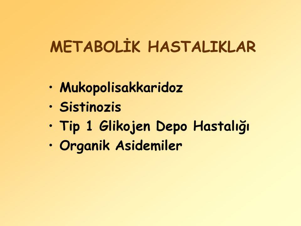 METABOLİK HASTALIKLAR