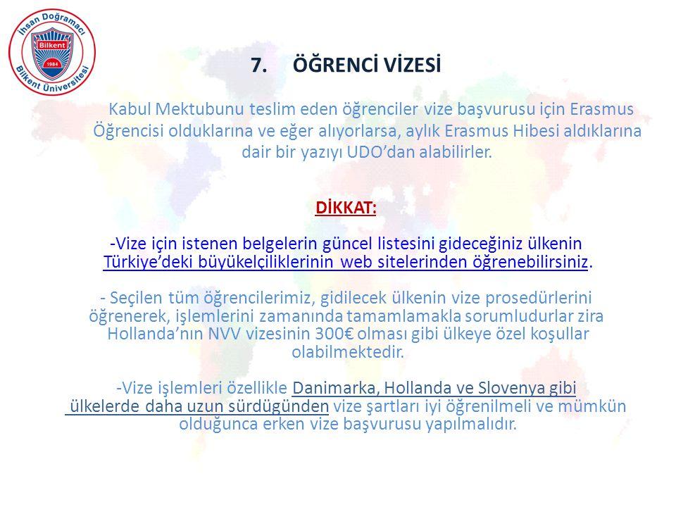 7. ÖĞRENCİ VİZESİ