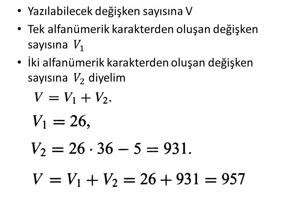 Yazılabilecek değişken sayısına V