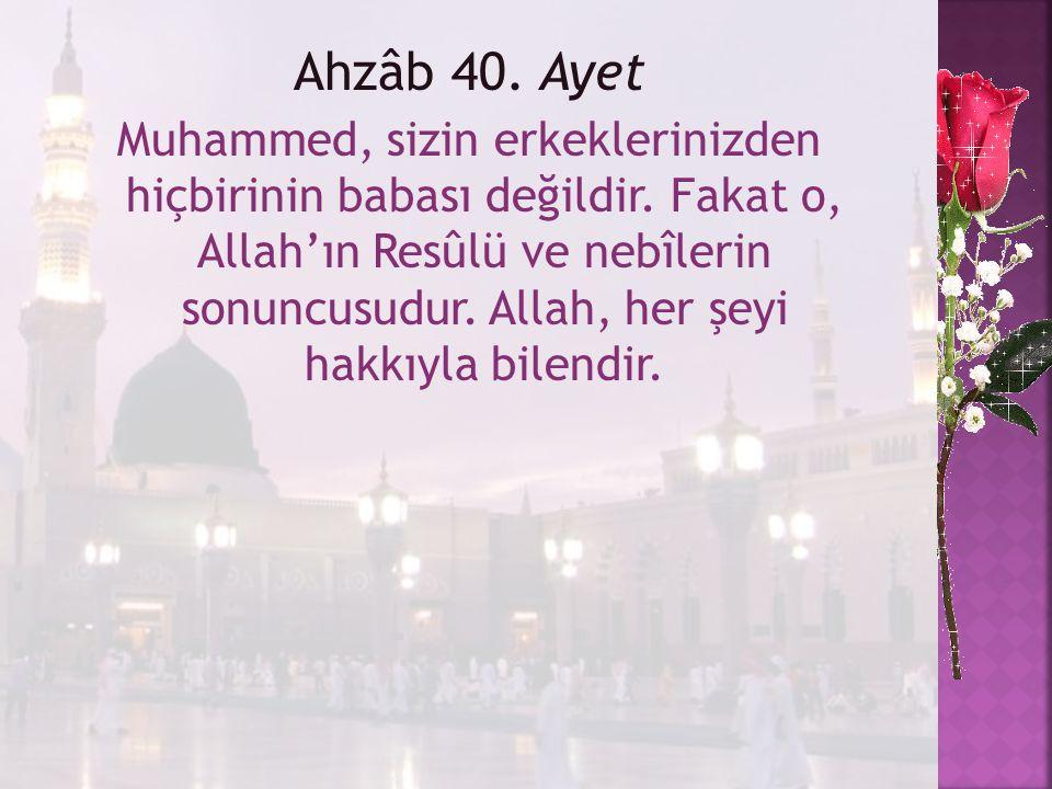 Ahzâb 40. Ayet