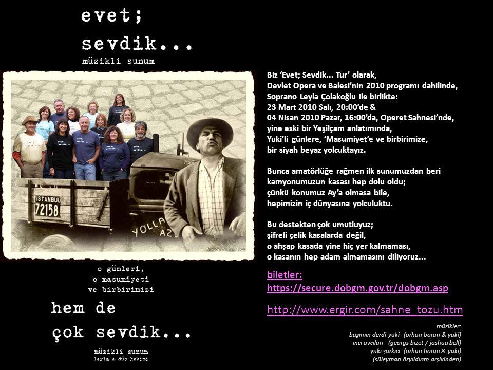 http://www.ergir.com/sahne_tozu.htm biletler:
