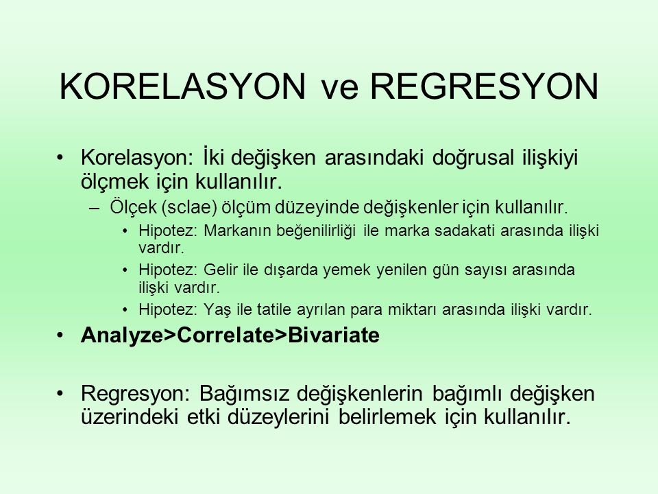 KORELASYON ve REGRESYON