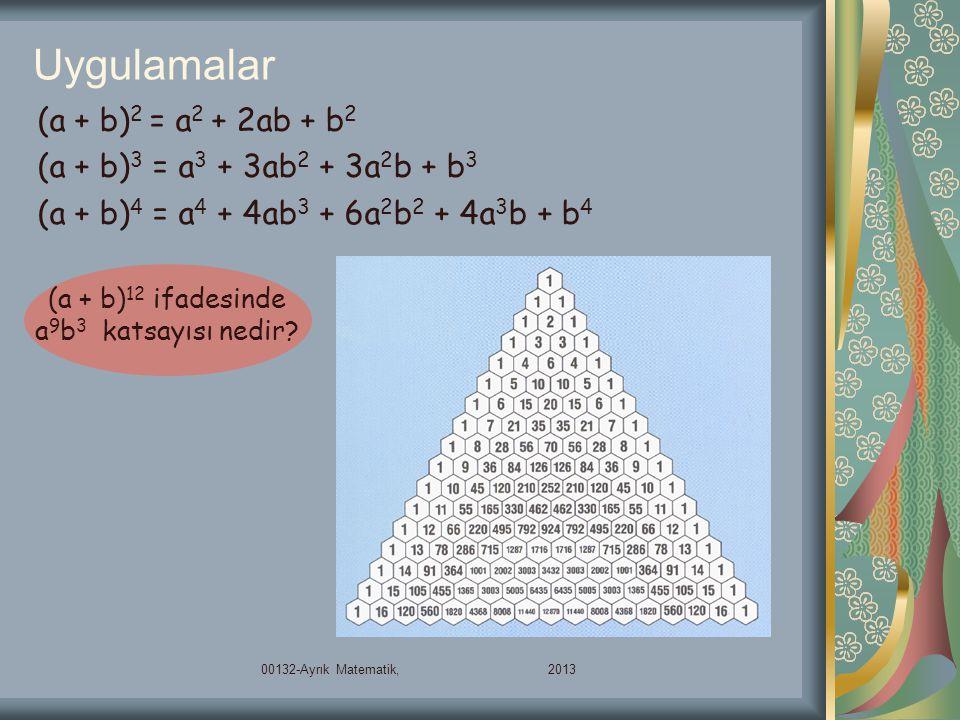 (a + b)12 ifadesinde a9b3 katsayısı nedir