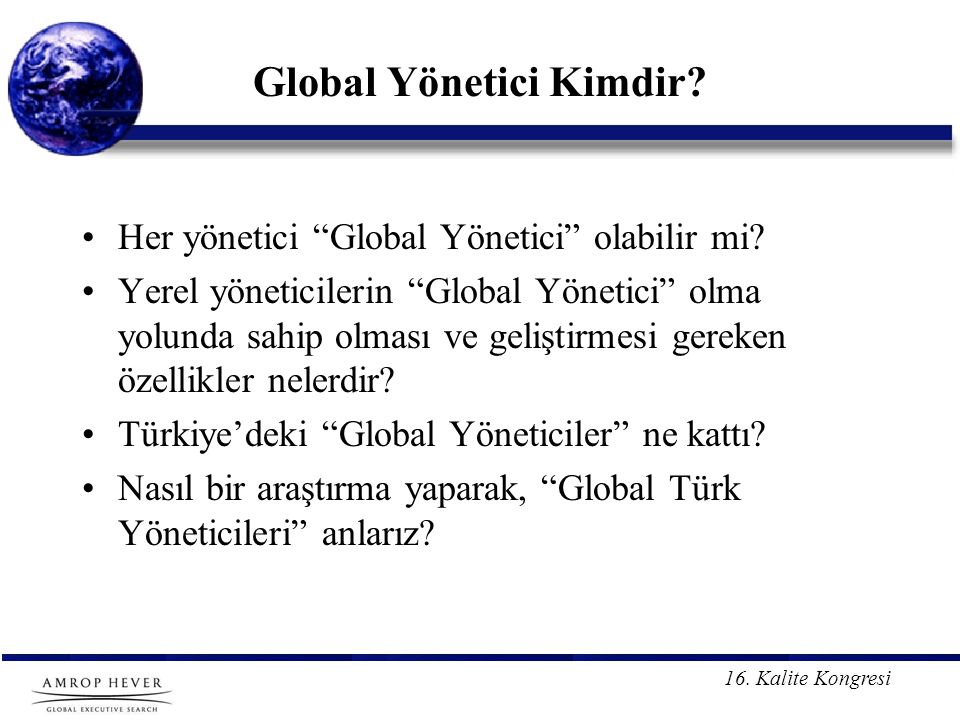 Global Yönetici Kimdir
