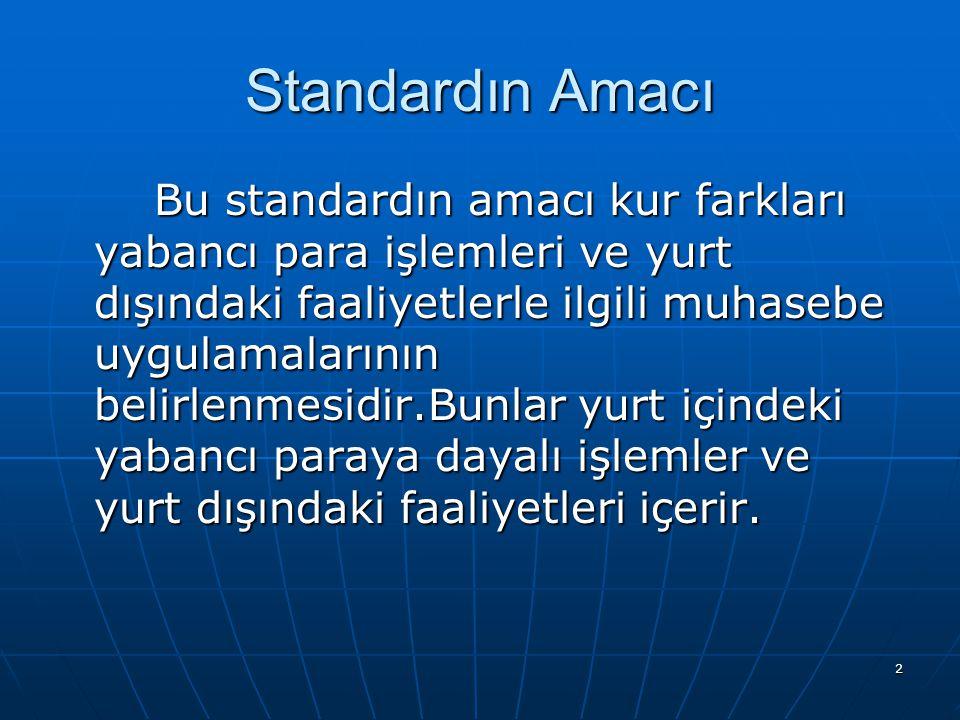 Standardın Amacı