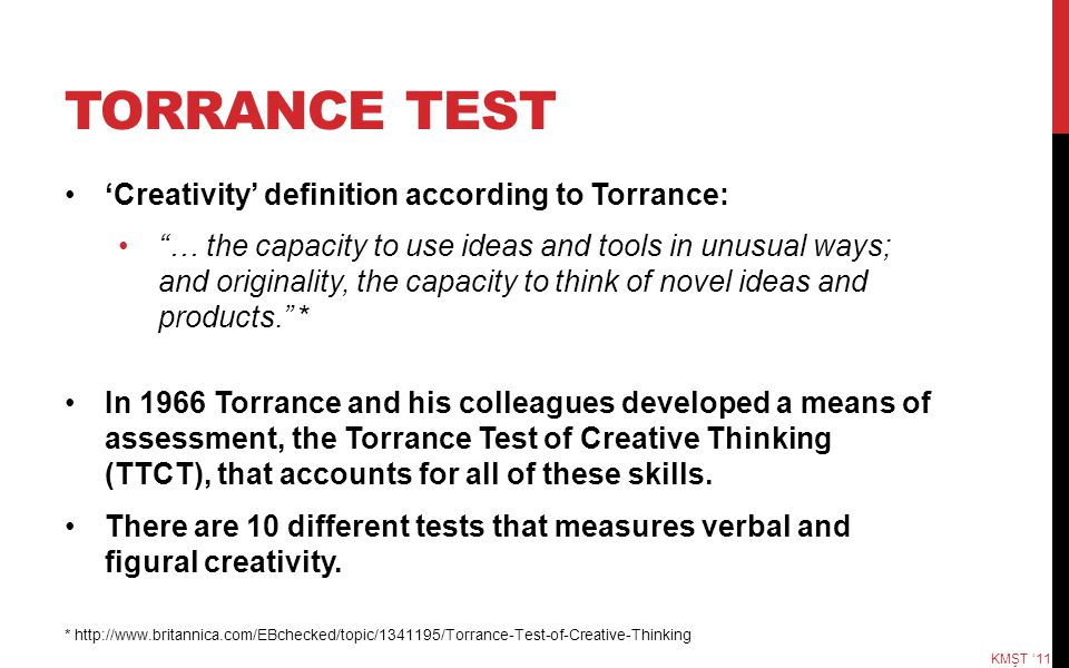 TORRANCE TEST 'Creativity' definition according to Torrance: