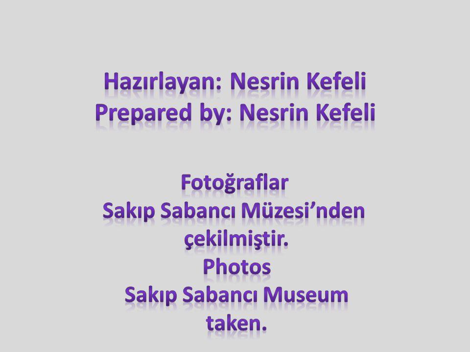 Hazırlayan: Nesrin Kefeli Prepared by: Nesrin Kefeli