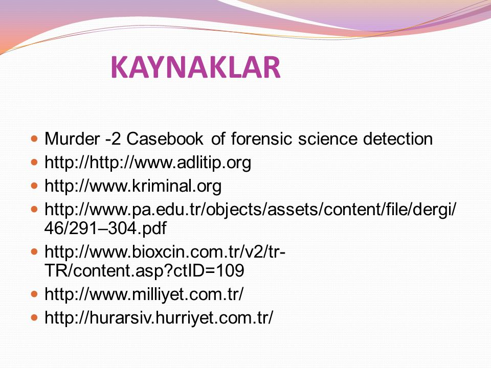 KAYNAKLAR Murder -2 Casebook of forensic science detection