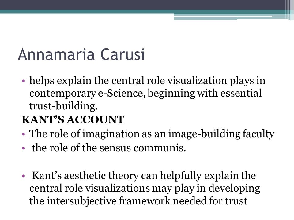 Annamaria Carusi helps explain the central role visualization plays in contemporary e-Science, beginning with essential trust-building.