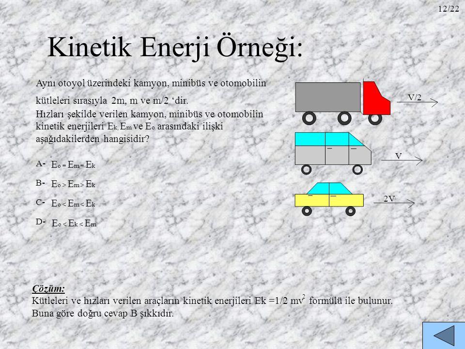 Kinetik Enerji Örneği: