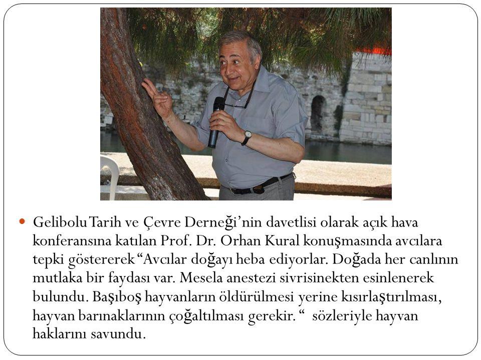 Gelibolu Tarih ve Çevre Derneği'nin davetlisi olarak açık hava konferansına katılan Prof.