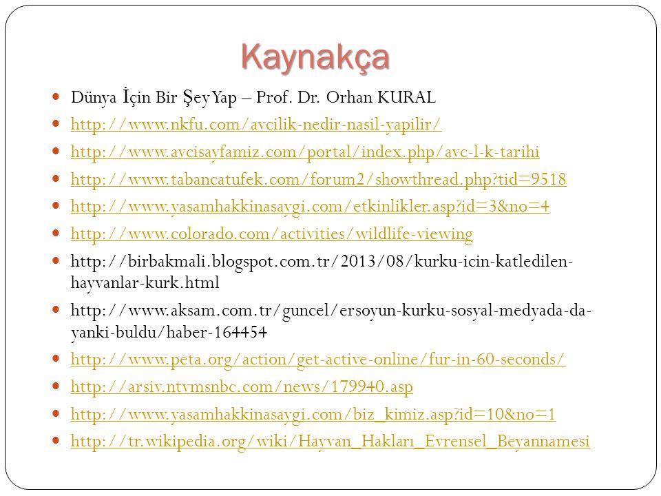 Kaynakça Dünya İçin Bir Şey Yap – Prof. Dr. Orhan KURAL