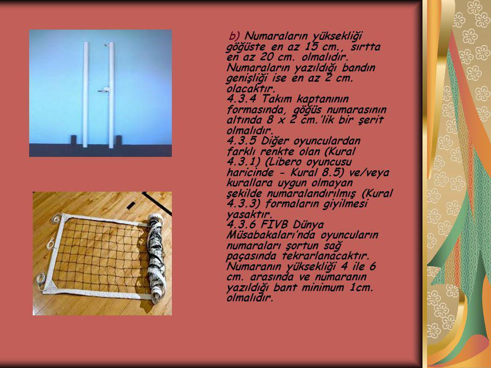 b) Numaraların yüksekliği göğüste en az 15 cm. , sırtta en az 20 cm