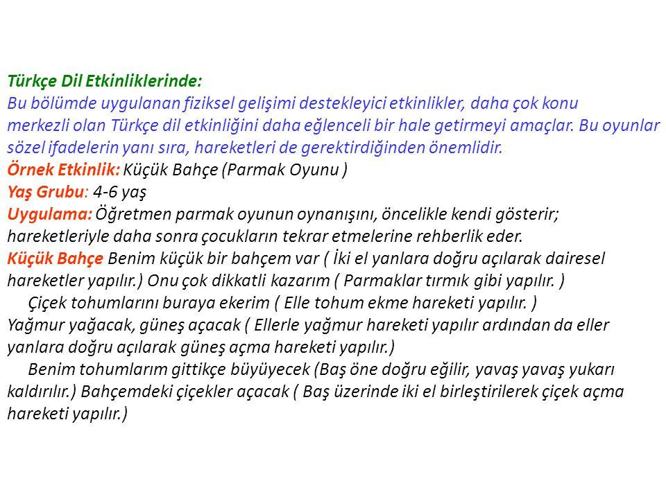 Türkçe Dil Etkinliklerinde: