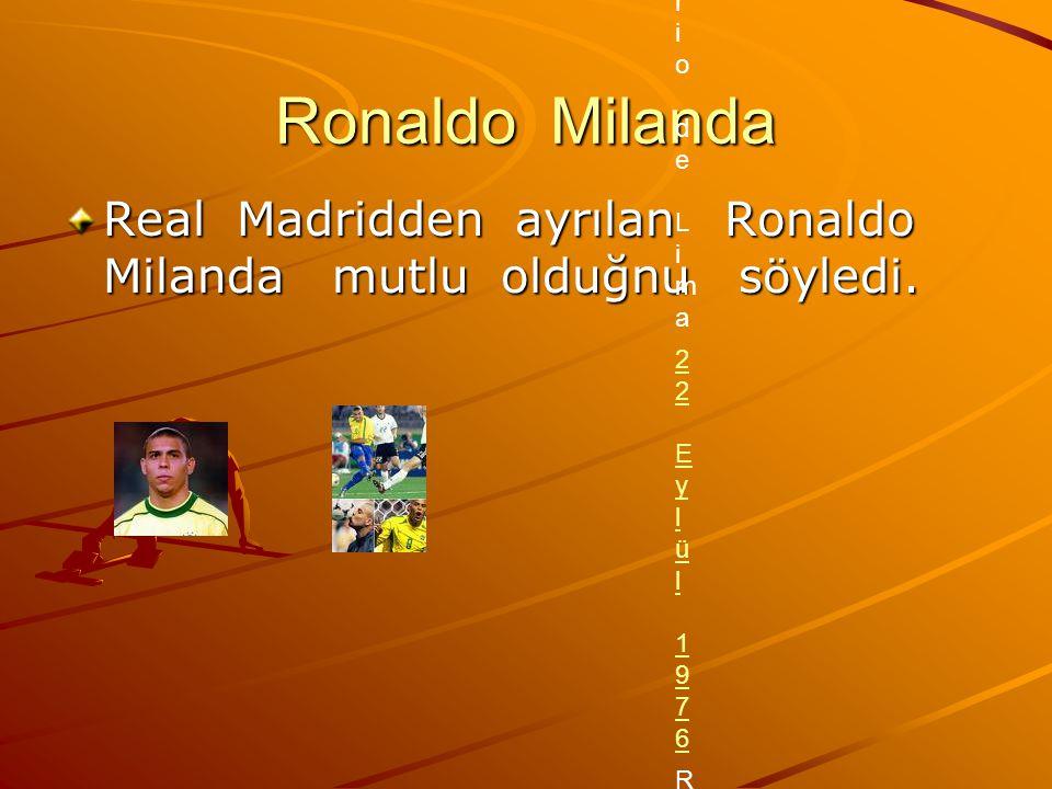Ronaldo Kişisel bilgileri. Tam isim. Ronaldo Luís Nazário de Lima.