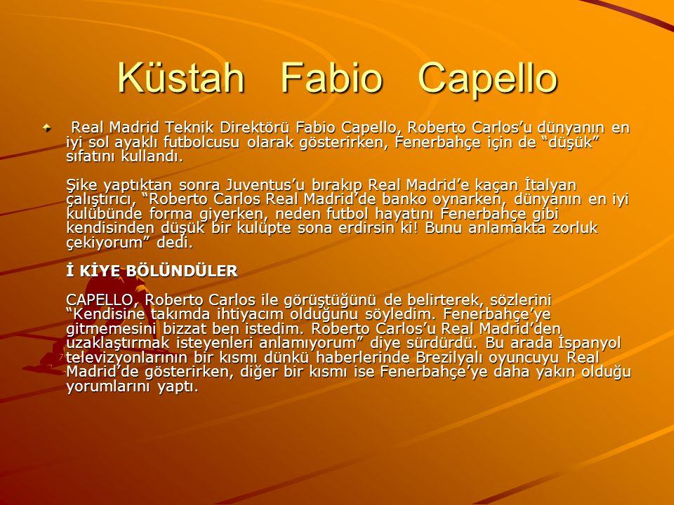 Küstah Fabio Capello