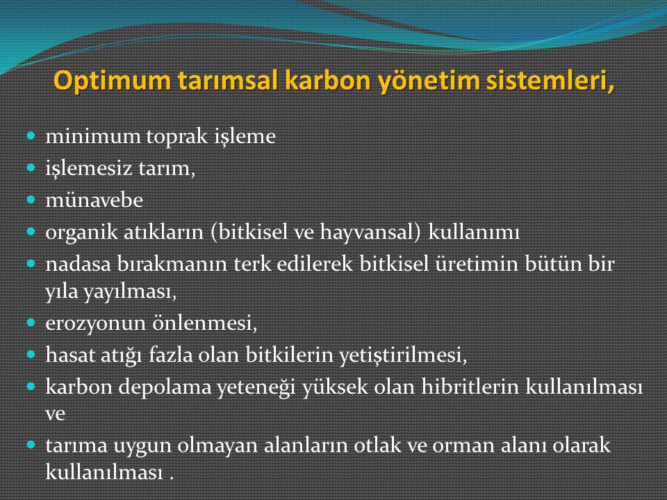 Optimum tarımsal karbon yönetim sistemleri,