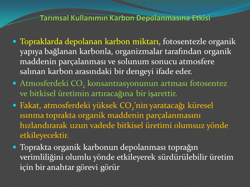 Tarımsal Kullanımın Karbon Depolanmasına Etkisi