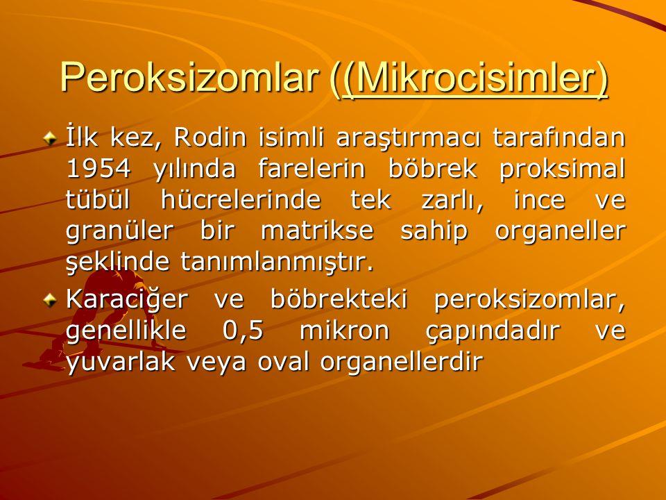 Peroksizomlar ((Mikrocisimler)