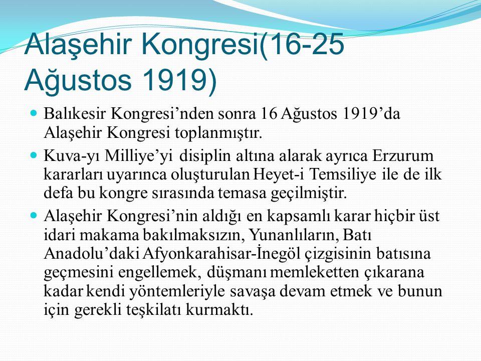 Alaşehir Kongresi(16-25 Ağustos 1919)