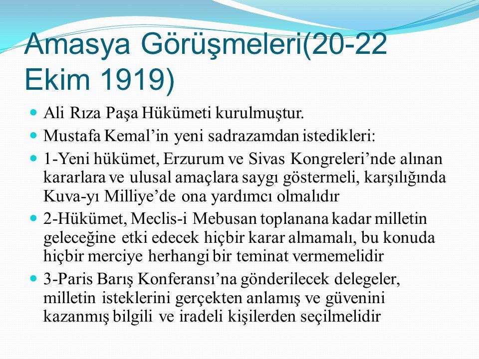 Amasya Görüşmeleri(20-22 Ekim 1919)