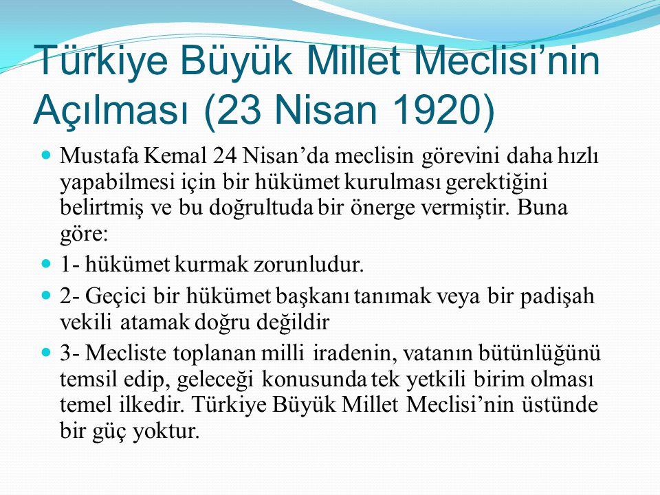 Türkiye Büyük Millet Meclisi'nin Açılması (23 Nisan 1920)