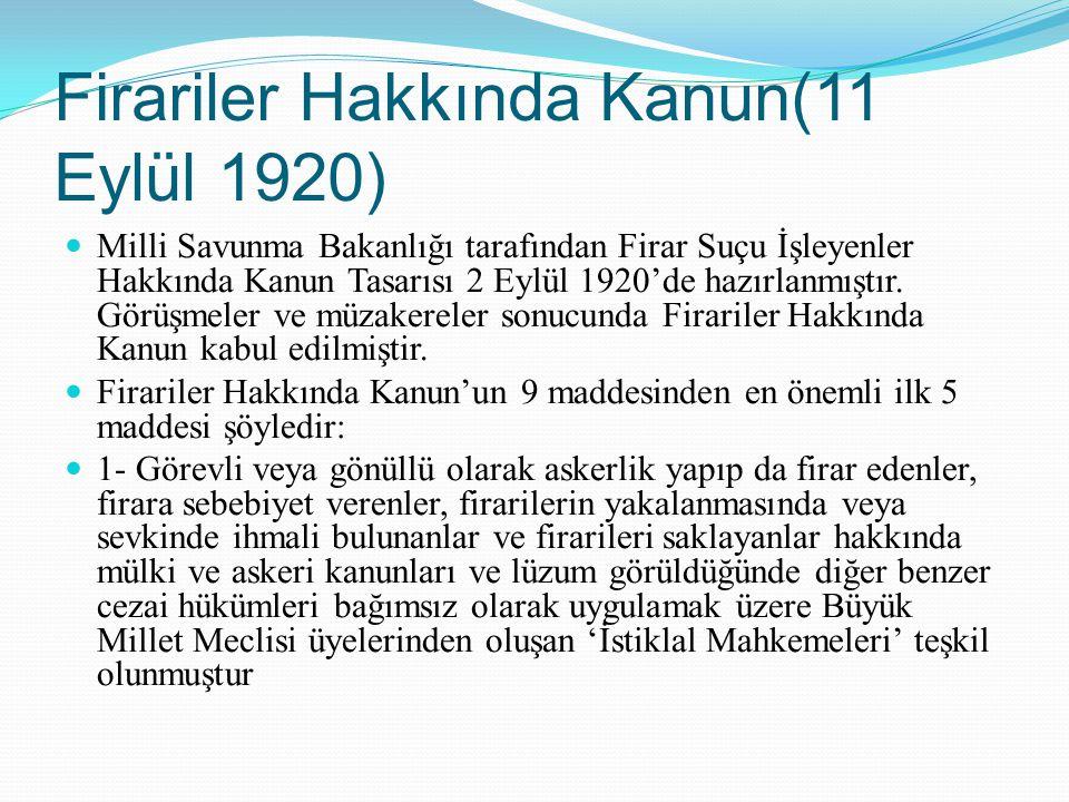 Firariler Hakkında Kanun(11 Eylül 1920)