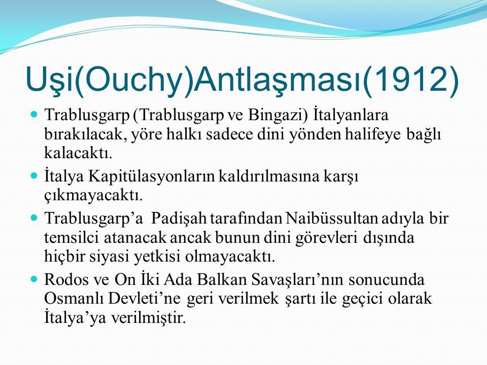 Uşi(Ouchy)Antlaşması(1912)