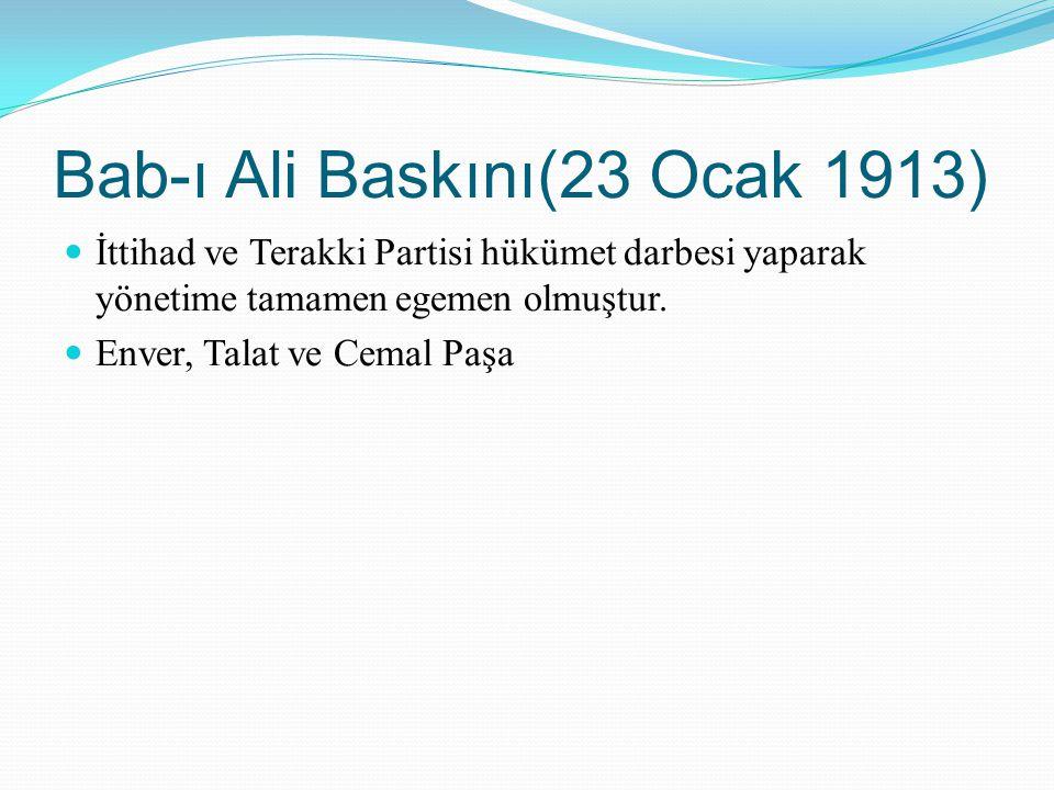 Bab-ı Ali Baskını(23 Ocak 1913)