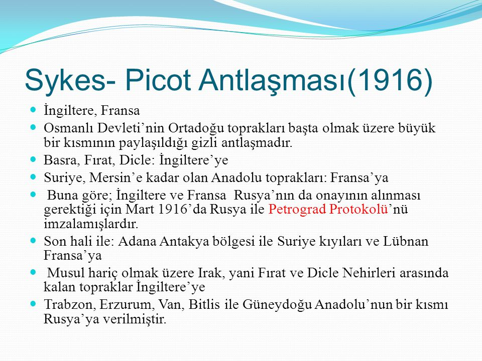 Sykes- Picot Antlaşması(1916)