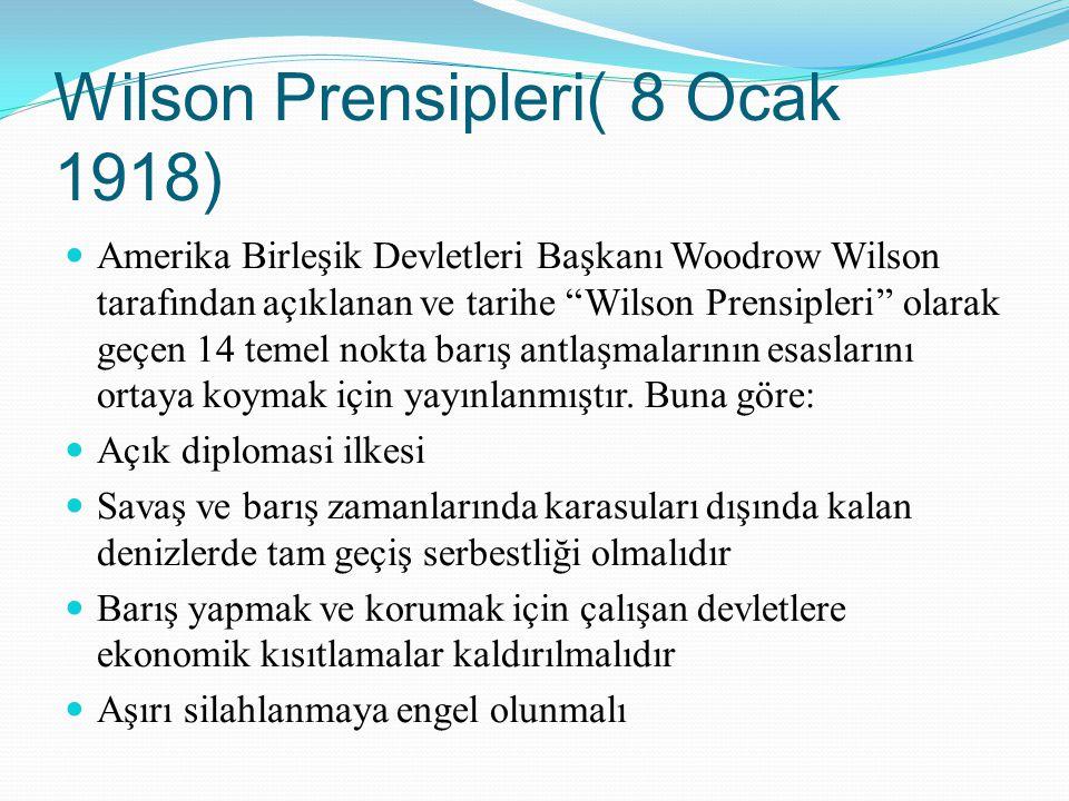 Wilson Prensipleri( 8 Ocak 1918)