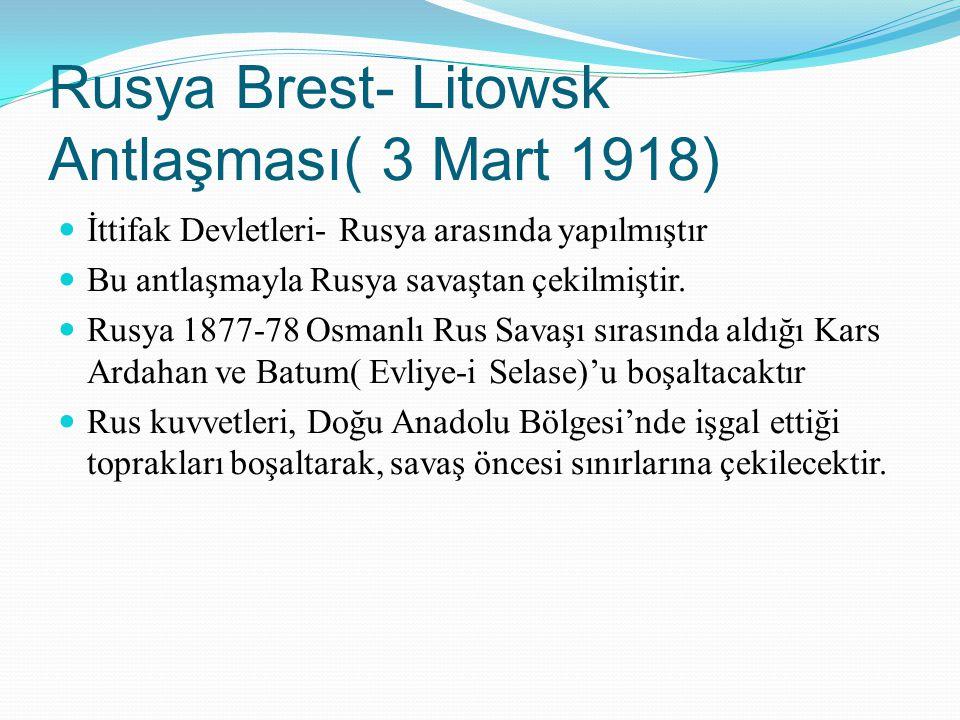 Rusya Brest- Litowsk Antlaşması( 3 Mart 1918)