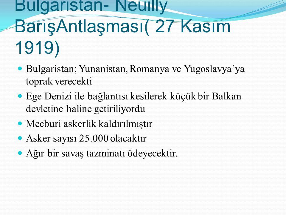 Bulgaristan- Neuilly BarışAntlaşması( 27 Kasım 1919)